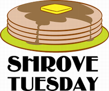 February 28th, 2017 – Shrove Tuesday – Pancakes for Everyone at 9:00 a.m.
